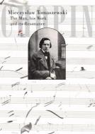 Chopin: The Man, his Work and its Resona