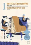 Muzyka z kraju Chopina, z. 1