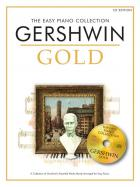 Gershwin Gold. The Easy Piano Collection