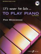 It's Never Too Late... To Play Piano