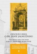 Oficjum i msza o św. Janie Jałmużniku