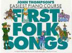 First Folk Songs