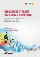Współczesne wyzwania szkolnictwa muzyczn