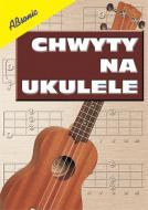 Chwyty na ukulele