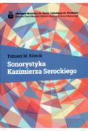 Sonorystyka Kazimierza Serockiego