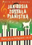 Jak Zosia została pianistką cz.2