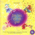 Sing, tanz und hab Spaß (+CD)