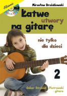 Łatwe utwory na gitarę - nie tylko dla d