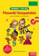 Piosenki hiszpańskie + CD - Śpiewaj i uc