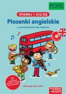 Piosenki angielskie + CD - Śpiewaj i ucz