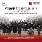 Symfonia Wielkopolska 1918. Pieśni Powst