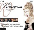 Walewska i przyjaciele - 2 CD