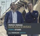 Marcin Tadeusz Łukaszewski. Piano Etudes