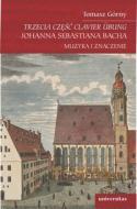 Trzecia część Clavier Übung  Johanna Seb