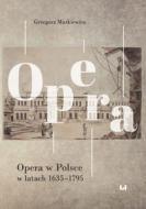 Opera w Polsce w latach 1635-1795