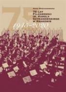 75 lat Filharmonii im. Karola Szymanowsk