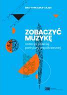 Zobaczyć muzykę. Notacja polskiej partyt