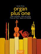 Organ plus one: Praise and Thanks / Bapt