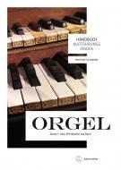 Handbuch Aufführungspraxis Orgel, Band 1