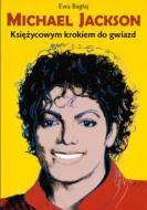 Michael Jackson. Księżycowym krokiem do