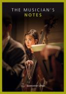 """Notes """"The Musician's Notes"""""""