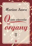 Osiem utworów na organy II
