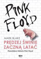 Pink Floyd. Prędzej świnie zaczną latać