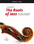 The Roots of Jazz for Violin and Violonc