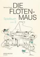 Die Flötenmaus. Spielbuch, Band 3