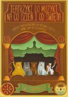 Teatrzyki do muzyki na co dzień i od świ