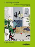 Crossing Borders Piano Book 2
