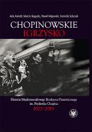 Chopinowskie igrzysko. Historia Międzyna