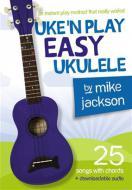 Uke'n Play - Easy Ukulele