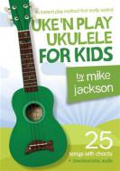Uke'n Play Ukulele For Kids