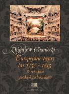 Europejskie teatry lat 1750-1815 w relac