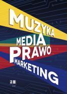Muzyka. Media. Prawo. Marketing