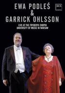 Ewa Podleś, Garrick Ohlsson: DVD Live at