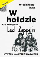 W hołdzie. As a homage to Led Zeppelin